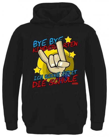 Bye Bye Kindergarten Ich Rock Jetzt Die Schule 2 Kinder Hoodie // 16 Farben, 104 - 164